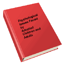 Psychological Issues Faced by Adopted Children and Adults.pdf